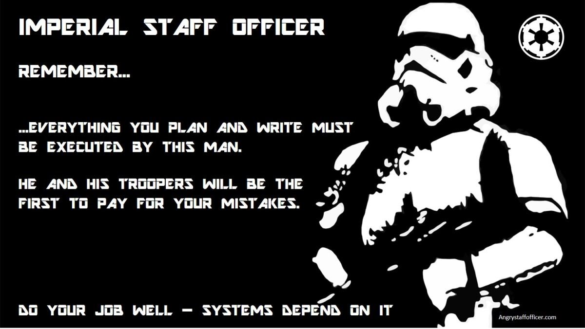 A Day in the Life of an Imperial Staff Officer